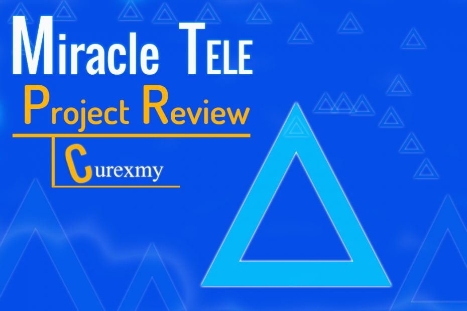 miracle-tele-project-review-by-curexmy