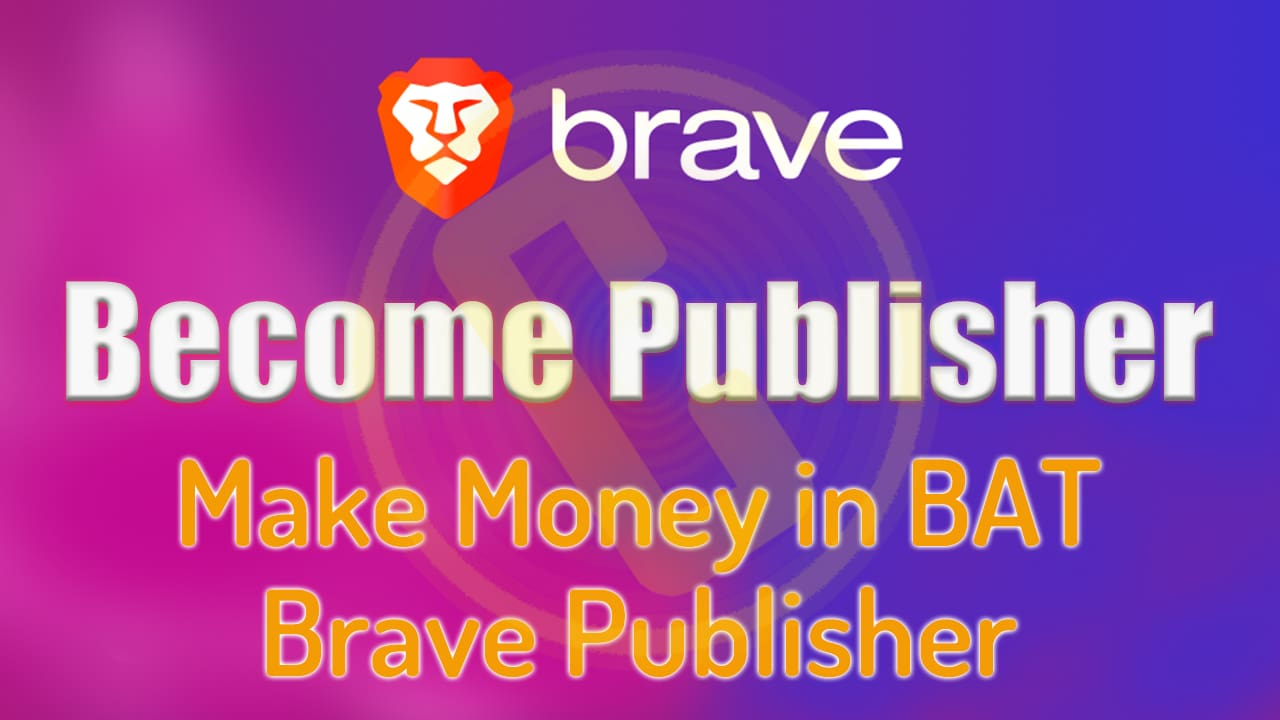 How-to-Become-Brave-Browser-Publisher-by-curexmy.jpg