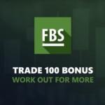 Trade 100 Bonus - Welcome bonus FBS!