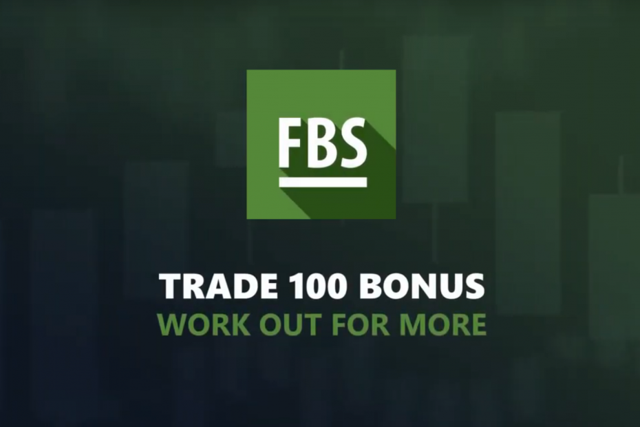 Trade 100 Bonus - Welcome bonus FBS!