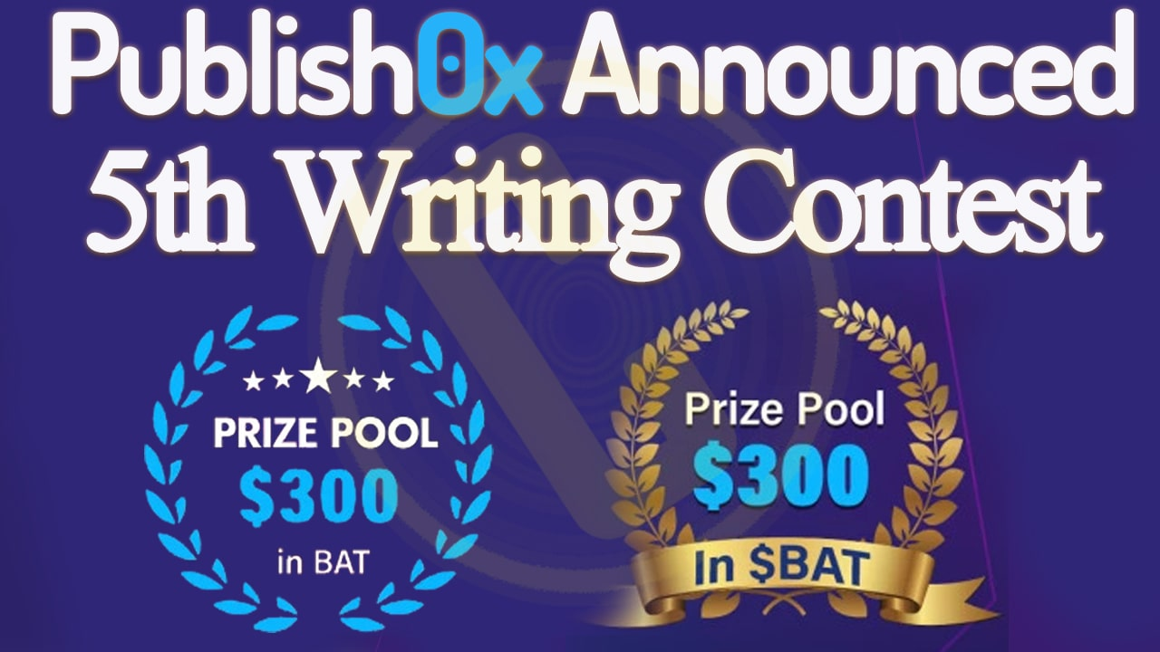 Publish0x Announced $300 in BAT For Writing Contest How to Participate