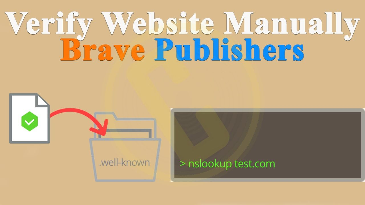 How to Verify Website Manually Without Plugin on Brave Publishers