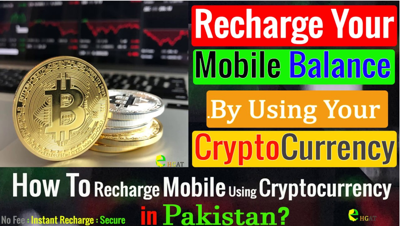 Watch: How To Top-up Mobile Balance By Spending Cryptocurrencies Bitcoin Ether Detailed Guide in Urdu