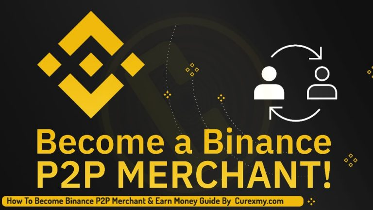 How To Become Binance P2P Merchant & Earn Money Guide By Curexmy.com