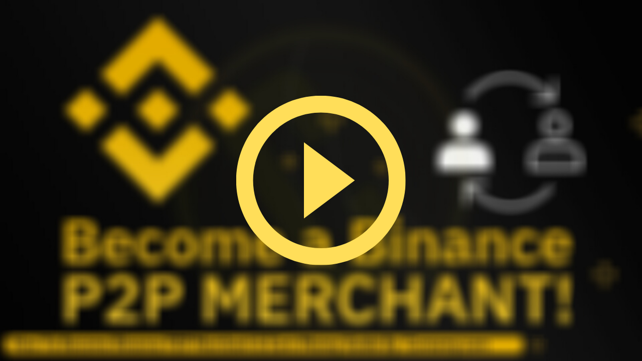 Watch: How To Apply For Binance P2P Merchant Program, Post Buy/Sell Order Advertisements & Earn Money