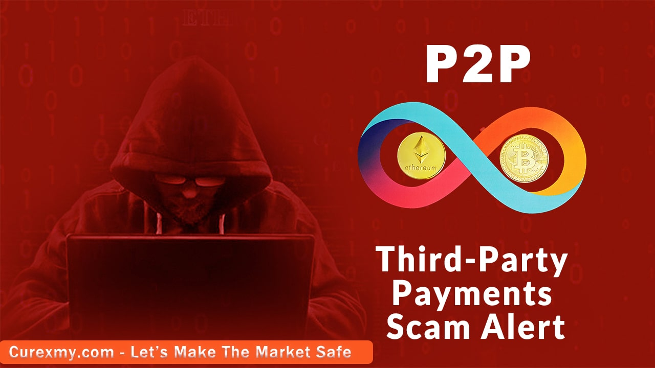 Crypto P2P Third-Party Payments Scam Alert