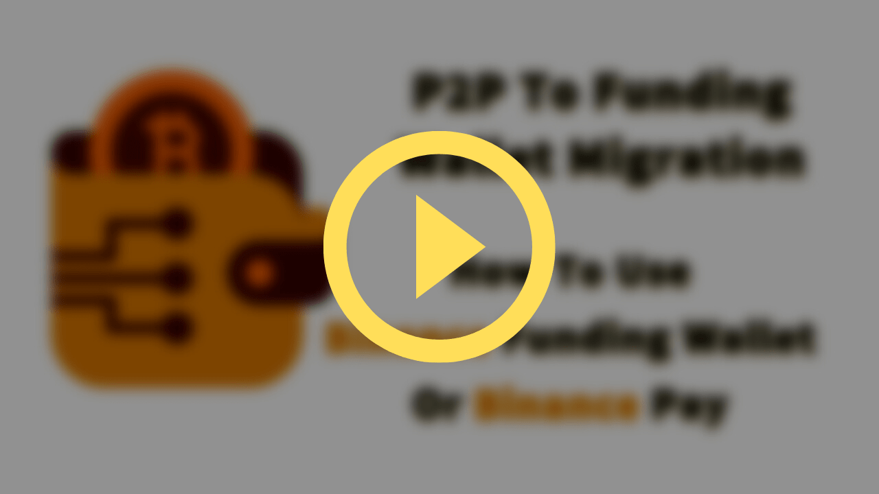 Watch: P2P Wallet Migration How To Use Binance Funding Wallet or Binance Pay?